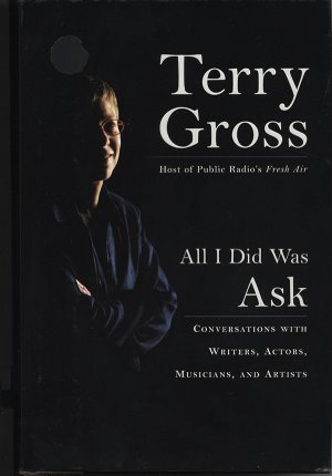 NPR's Terry Gross All I Did Was Ask Signed Book