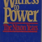 John Ehrlichman Witness to Power The Nixon Years signed