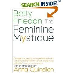 The Feminine Mystique (Paperback)