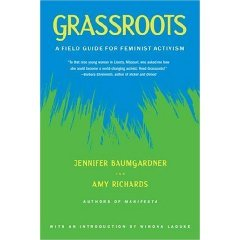 Grassroots: A Field Guide for Feminist Activism (Paperback)