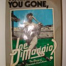 Where Have You Gone, Joe Dimaggio! Hardcover