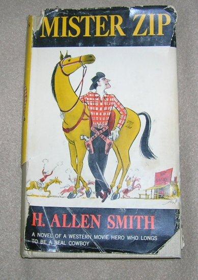 Vintage Novel / Humor  Mister Zip - Frist Edition 1952
