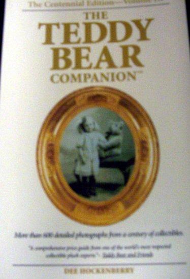 The Teddy Bear Companion  The Centennial Edition Volume III