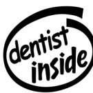 Dentist Inside Decal Sticker