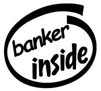 Banker Inside Decal Sticker