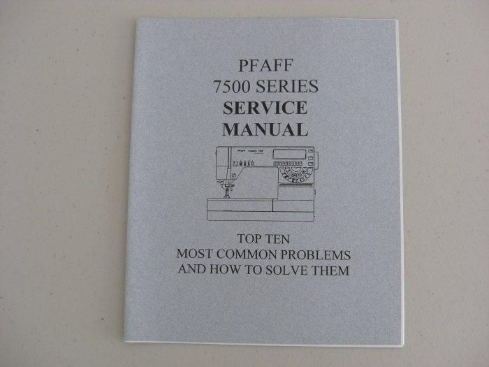 Pfaff 7500 Series Top Ten Problems Service Manual