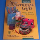 Sew Sensational Gifts by Tammy Young Book (1993)
