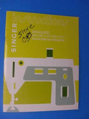 Singer 714 Sewing Machine Instruction Manual Owners Manual