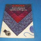 Singer Embellished Quilted Projects Quilting Softcover