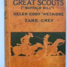 """LAST OF THE GREAT SCOUTS 1918 Zane Grey """"classic cover"""""""