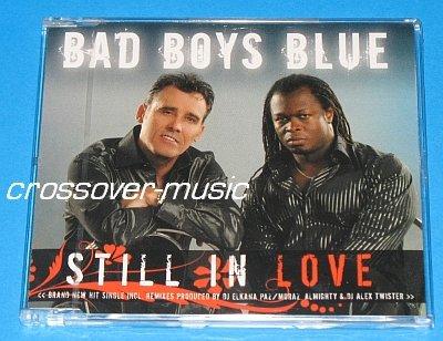 BAD BOYS BLUE Still In Love 7mx CD 2008 ALMIGHTY