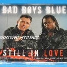 BAD BOYS BLUE Still In Love 7mx CD 2008 ALMIGHTY