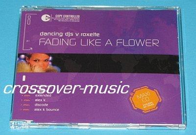DANCING DJs V ROXETTE Fading Like A Flower 6mx CD 2005