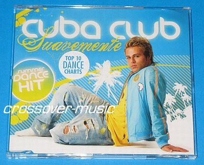 CUBA CLUB Vs ELVIS CRESPO Suavemente GER 5mx CD 2008