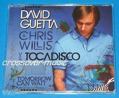 DAVID GUETTA CHRIS WILLIS Tomorrow Can Wait 5mx CD 2008