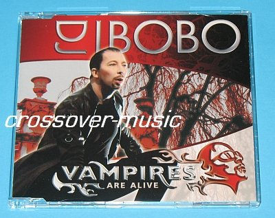 DJ BOBO Vampires Are Alive MAX-CD SWISS EUROVISION 2007