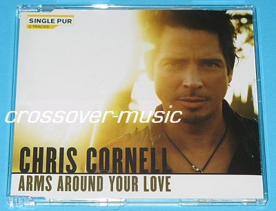 CHRIS CORNELL Arms Around Your Love GERMAN 2-TRK CD SGL