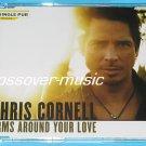 CHRIS CORNELL Arms Around Your Love GERMAN 2-TRK CD SGL