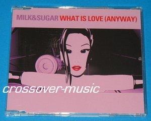 MILK & SUGAR Ft. HOWARD JONES What Is Love 5-TR CD 2005