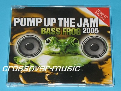 BASS FROG Pump Up The Jam 2005 GER 2mx CD TECHNOTRONIC