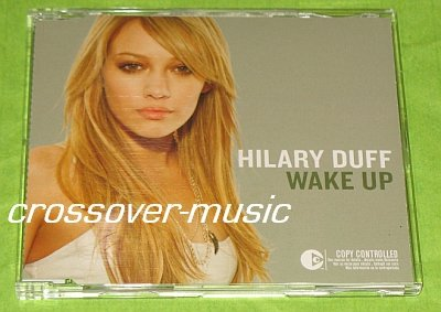 HILARY DUFF Wake Up GER 3-TRK CD 2005 Come Clean RMX