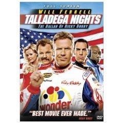 Talladega Nights: The Ballad of Ricky Bobby(2006)