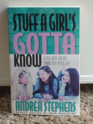 STUFF A GIRL'S GOTTA KNOW