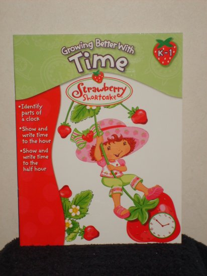 Growing Better With Time ( Strawberry Shortcake) ( K-1 )