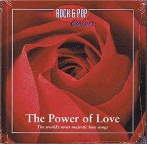 Rock & Pop Classics; The Power of Love Music CD