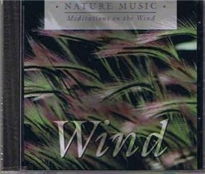 New! - Nature Music; Wind (Sealed/CD)