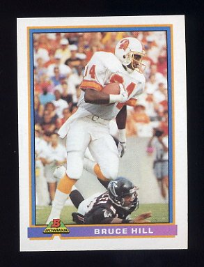 1991 Bowman Football #525 Bruce Hill - Tampa Bay Buccaneers