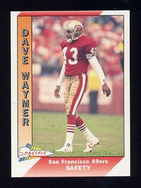 1991 Pacific Football #474 Dave Waymer - San Francisco 49ers