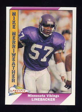 1991 Pacific Football #294 Mike Merriweather - Minnesota Vikings