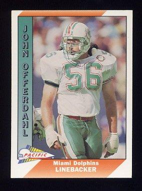 1991 Pacific Football #270 John Offerdahl - Miami Dolphins