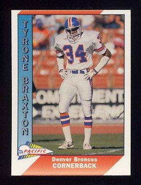 1991 Pacific Football #113 Tyrone Braxton - Denver Broncos