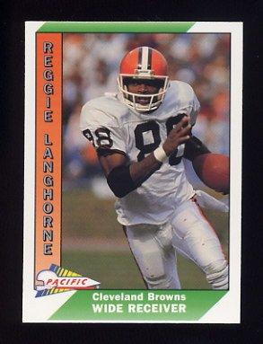 1991 Pacific Football #080 Reggie Langhorne - Cleveland Browns