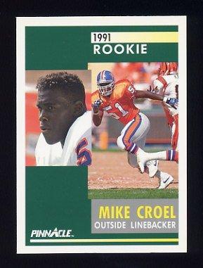 1991 Pinnacle Football #292 Mike Croel RC - Denver Broncos