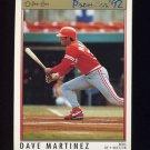 1992 O-Pee-Chee Premier Baseball #075 Dave Martinez - Cincinnati Reds