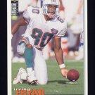 1995 Collector's Choice Football #053 Irving Fryar - Miami Dolphins