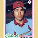 1978 Topps Baseball #431 Butch Metzger - St. Louis Cardinals