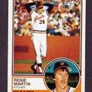1983 Topps Baseball #263 Renie Martin - San Francisco Giants