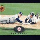 1995 Stadium Club Baseball #394 Pat Kelly - New York Yankees