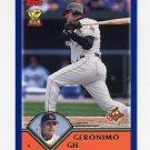 2003 Topps Baseball #131 Geronimo Gil - Baltimore Orioles