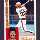 1984 Topps Baseball #355 Jason Thompson - Pittsburgh Pirates