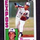 1984 Topps Baseball #318 Bill Gullickson - Montreal Expos