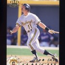 1995 Pacific Baseball #351 Don Slaught - Pittsburgh Pirates