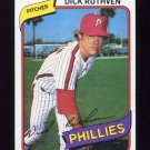 1980 Topps Baseball #136 Dick Ruthven - Philadelphia Phillies