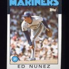 1986 Topps Baseball #511 Ed Nunez - Seattle Mariners