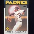 1986 Topps Baseball #478 Andy Hawkins - San Diego Padres