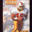 1994 Skybox Impact Football #254 Vince Workman - Tampa Bay Buccaneers